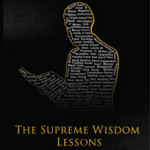 A Complete Dictionary of The Supreme Wisdom (Out of Stock)  The root of the Nation of Islam's teachings to all believers is the Supreme Wisdom Lessons. They reflect the divine wisdom of Master W. Fard Muhammad to the lost-Found Nation of Islam in the West. This dictionary defines each word that makes up those lessons.