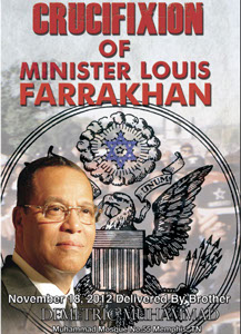 Crucifixion of Minister Louis Farrakhan