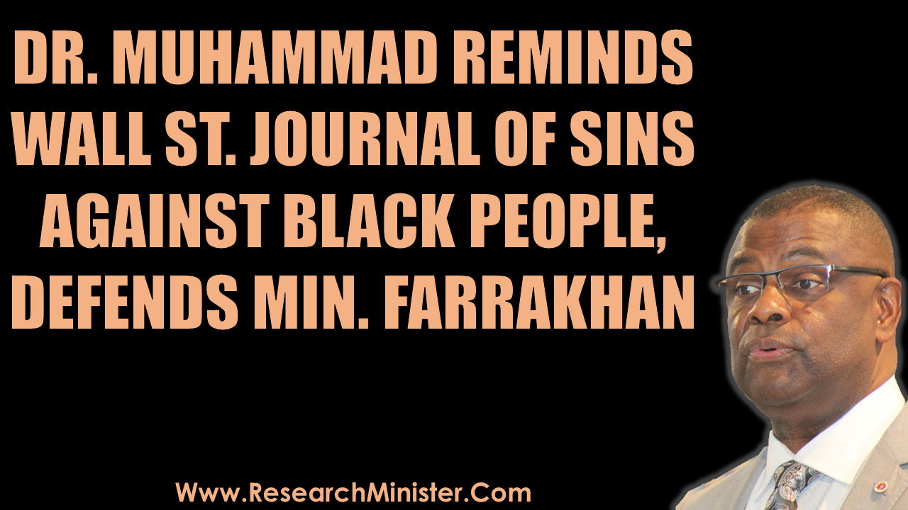 Com Publishes The Following Response Written By Brother Dr Abdul Haleem Muhammad He Is Minister Farrakhans Southwest Regional Representative Based In