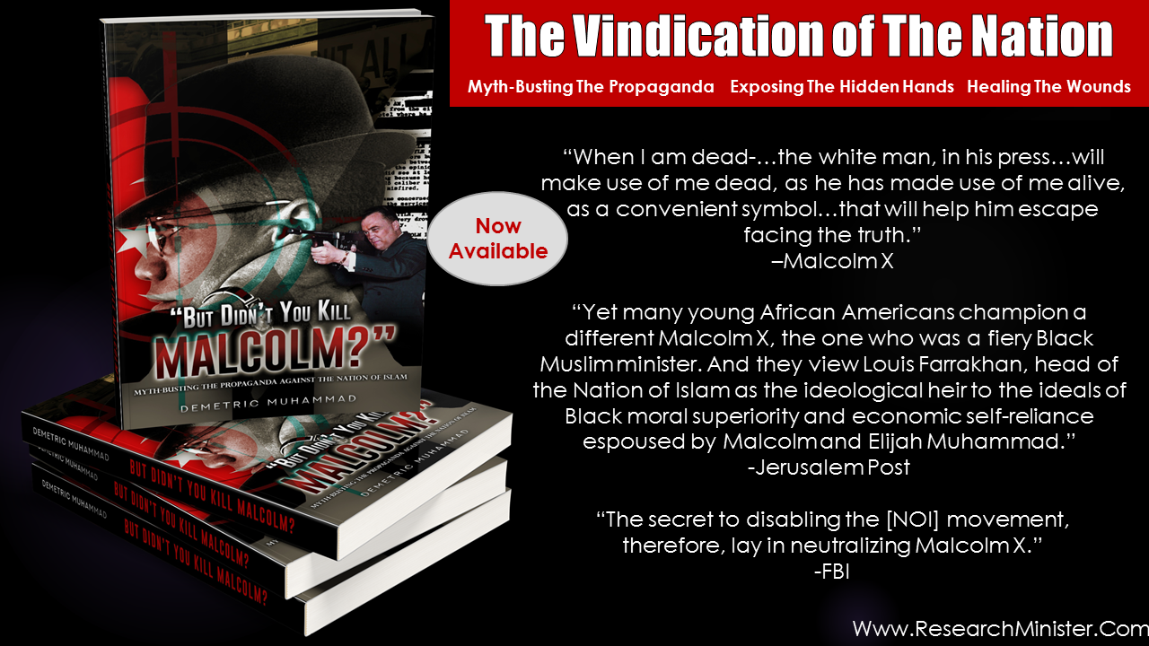THE PROPAGANDA AGAINST THE NATION OF ISLAM
