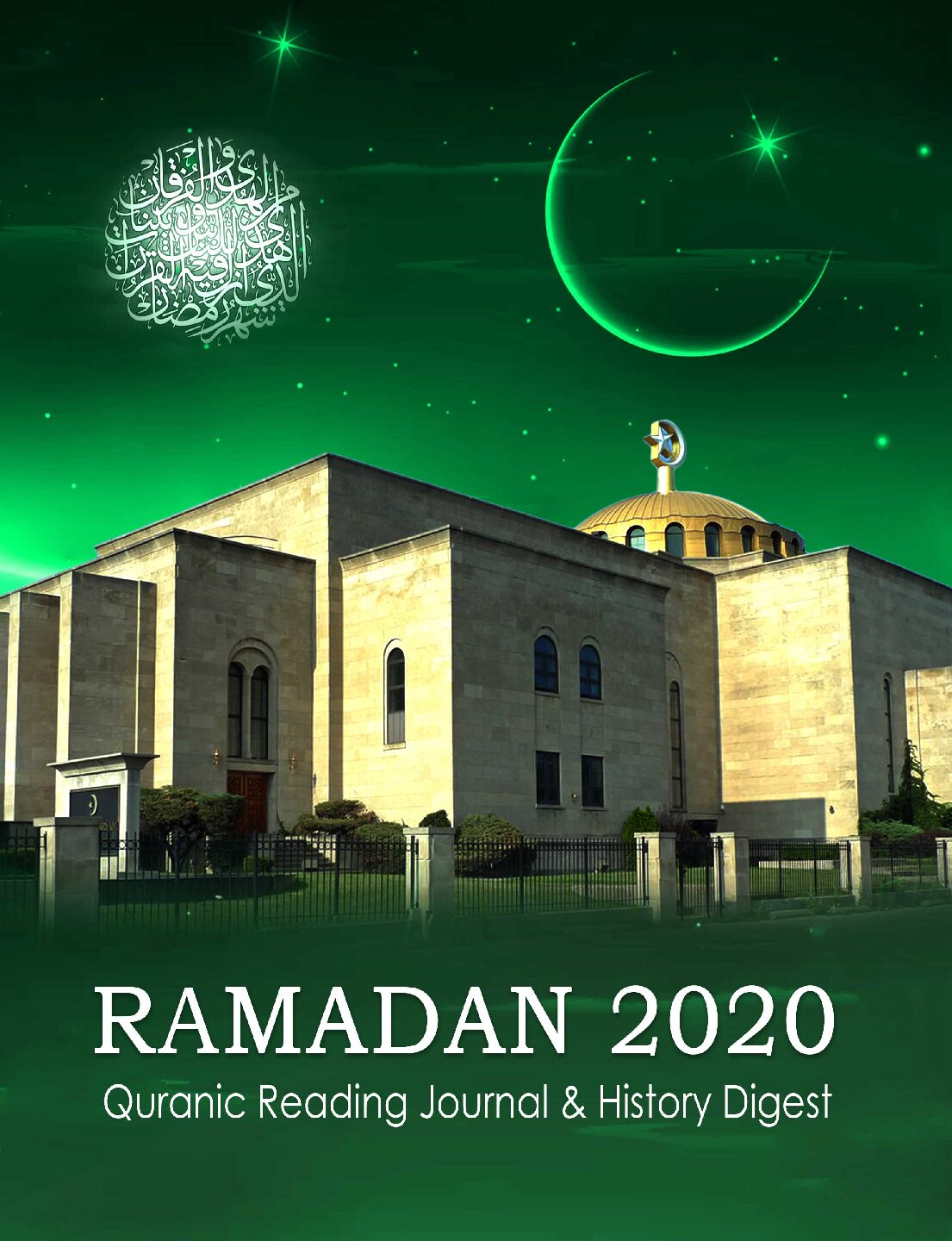 Ramadan 2020 Quranic Reading Journal and History Digest